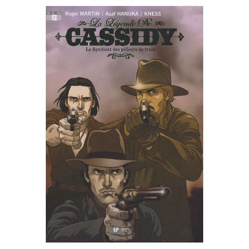 La légende de Cassidy, Tome 2 : Le Syndicat des pilleurs de train