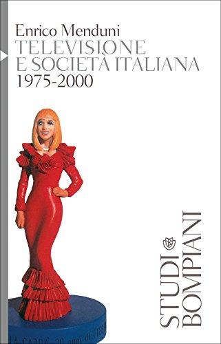 Televisione e societ italiana 1975-2000
