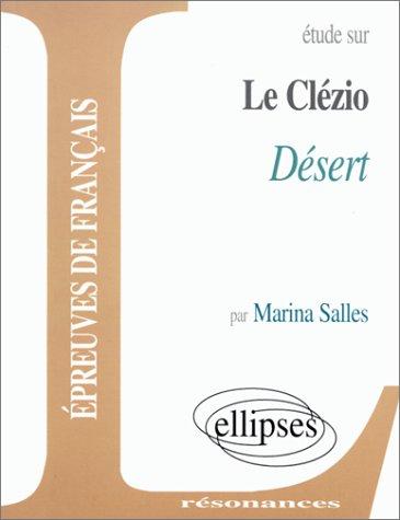 Etude sur Le Clézio : Désert