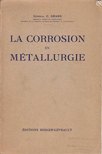 La Corrosion en Métallurgie - Milieu aqueux, Atmosphérique et marin [Grard]