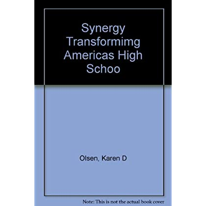 Synergy: Transforming America's High Schools Through Integrated Thematic Instruction
