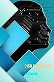 CISO Leadership: Cyber Security Top Cop by Del Alfred (2014-09-16)