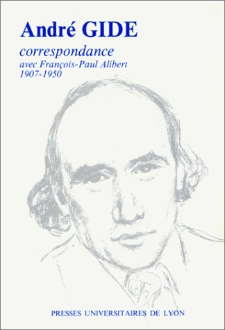 Correspondance avec François-Paul Alibert, 1907-1950