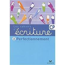 Ecriture CP cahier perfectionnement