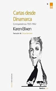 Cartas desde Dinamarca (Letras Nórdicas) par Isak Dinesen