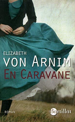En caravane par Elizabeth Von arnim