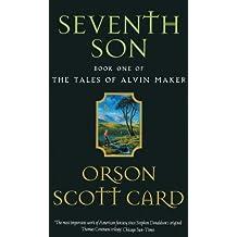 Seventh Son: Tales of Alvin maker, book 1 (English Edition)