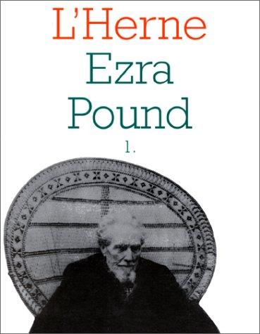 Ezra Pound, tome 1