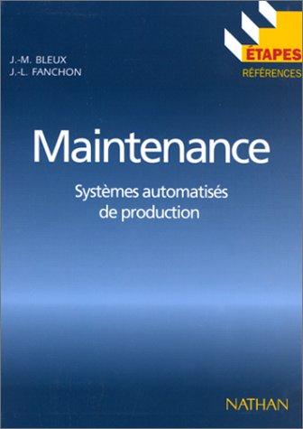Etapes, numéro 72. Maintenance, systèmes automatisés de production par Fanchon
