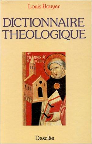 Dictionnaire théologique par Louis Bouyer