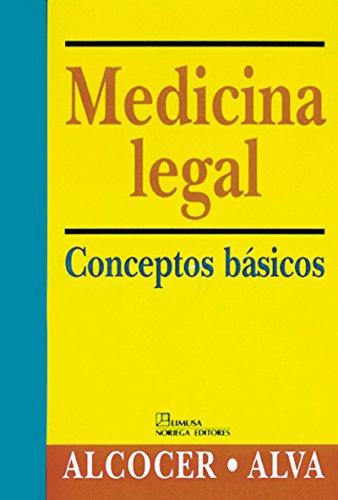 Medicina legal/Forensic Medicine por Jose Alcocer