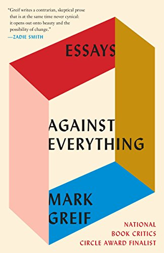 Against Everything: Essays (English Edition) -
