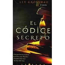 El Codice Secreto by Lev Grossman (2004-07-02)