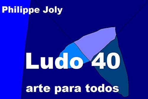 LUDO 40: ARTE PARA TODOS