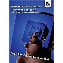 Salir de la depresión: Cuadernos de psicología práctica III