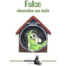 Falco cherche un toit
