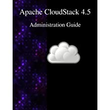 Apache CloudStack 4.5 Administration Guide by CloudStack Contributors (2015-11-17)