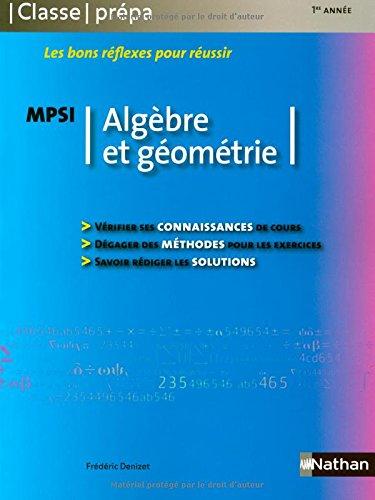 Algèbre et géométrie MPSI par Frédéric Denizet