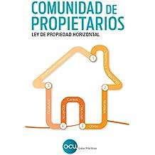 Comunidad de Propietarios: Ley de Propiedad Horizontal: 1
