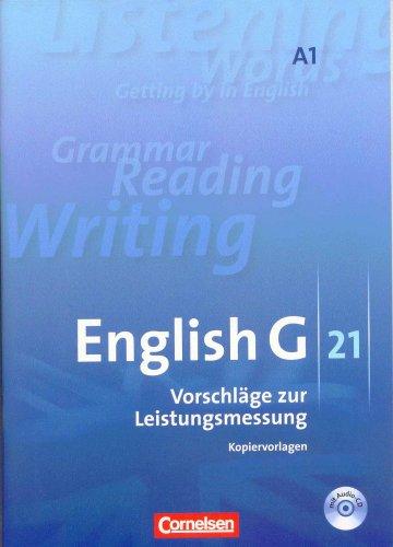 English G 21 A1 Vorschläge zur Leistungsmessung Kopiervorlagen mit Audio CD Cornelsen Klassenarbeiten 5.Klasse G21 A 1