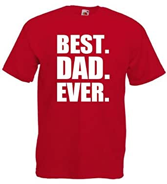 Best Dad Ever - Novelty Birthday Gift T-Shirt For Men (Large, Red)