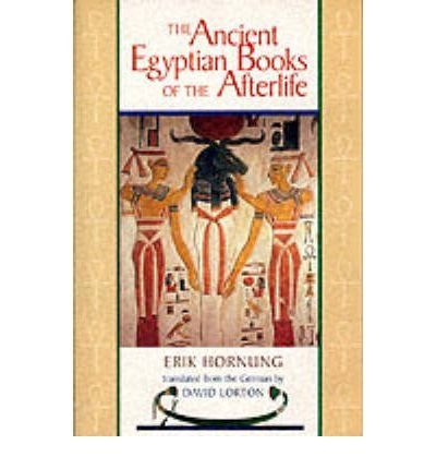 [(The Ancient Egyptian Books of the Afterlife)] [Author: Erik Hornung] published on (June, 1999)