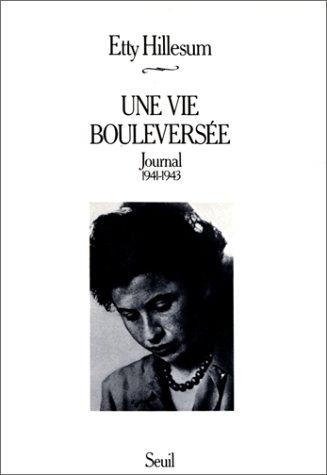 Une vie bouleversée : Journal (1941-1943) par Etty Hillesum