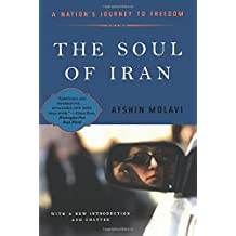 The Soul of Iran – A Nation′s Struggle for Freedom