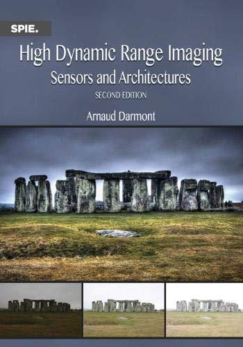 High Dynamic Range Imaging (Press Monographs) High Dynamic Range Imaging