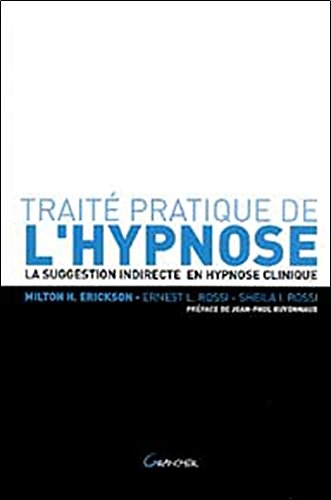 Trait pratique de l'hypnose