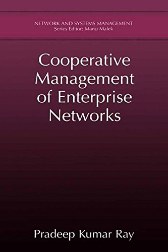 Cooperative Management of Enterprise Networks (Network and Systems Management)