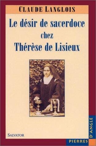 Le Dsir de sacerdoce chez Thrse de Lisieux