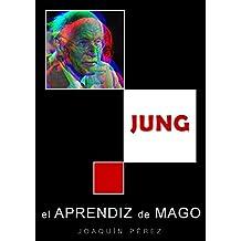 JUNG: el Aprendiz de Mago (Spanish Edition)