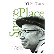 Tuan, Y: Space And Place