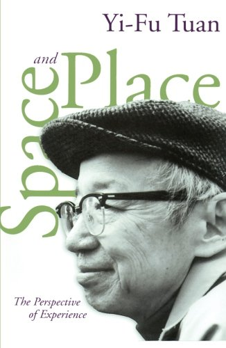 Space And Place: The Perspective of Experience