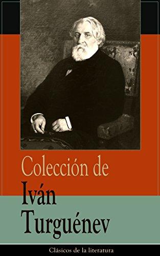 Colección de Iván Turguénev: Clásicos de la literatura por Iván Turguénev