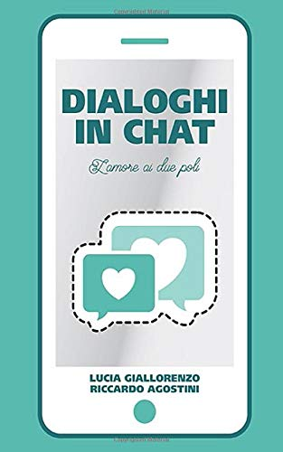 DIALOGHI IN CHAT: l'amore ai due poli