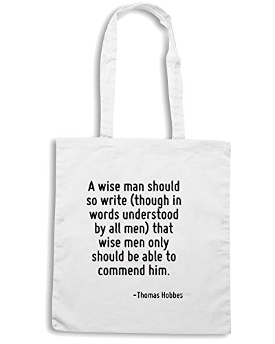 T-Shirtshock - Borsa Shopping CIT0009 A wise man should so write that wise men only should be able to commend him., Taglia Capacita 10 litri