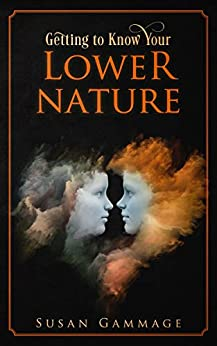 Getting To Know Your Lower Nature por Susan Gammage epub