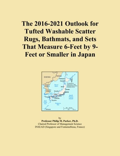 The 2016-2021 Outlook for Tufted Washable Scatter Rugs, Bathmats, and Sets That Measure 6-Feet by 9-Feet or Smaller in Japan -