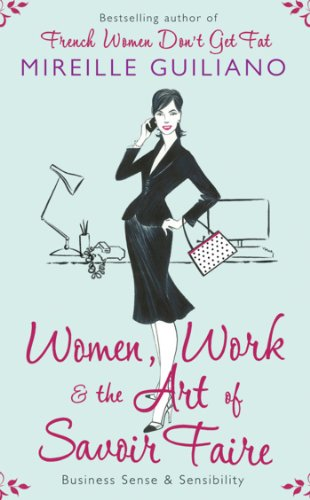 women-work-and-the-art-of-savoir-faire-business-sense-sensibility-english-edition