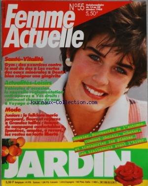 FEMME ACTUELLE [No 55] du 14/10/1985 - LE JARDIN - SANTE ET VITALITE - LA GYM - LES EAUX MINERALES - LES GENGIVITE - ACTUALITE ET LOISIRS - MODE