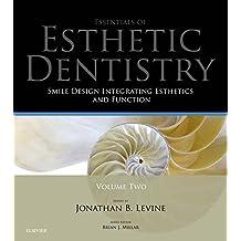 Smile Design Integrating Esthetics and Function: Essentials in Esthetic Dentistry
