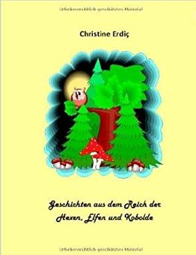Geschichten Aus Dem Reich Der Hexen Elfen Und Kobolde