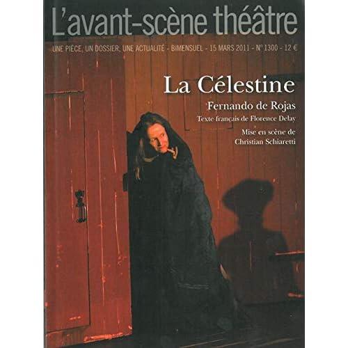 L'Avant-Scène théâtre, N° 1300, 15 mars 2011 : La Célestine