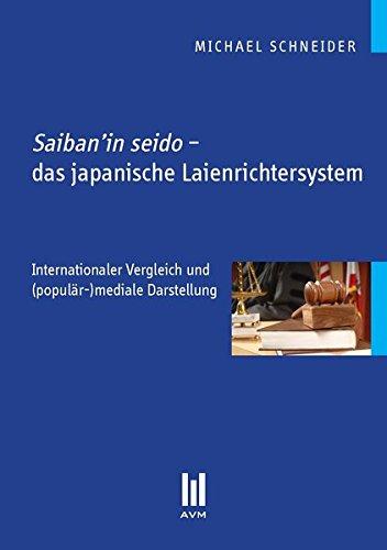 Saiban'in seido - das japanische Laienrichtersystem: Internationaler Vergleich und (populär-)mediale Darstellung