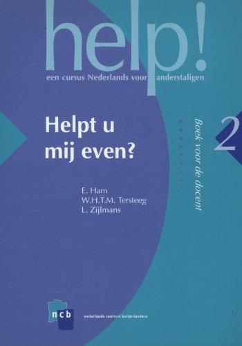 Help! Boek voor de docent Helpt u mij even? (Help! Een cursus Nederlands voor anderstaligen)
