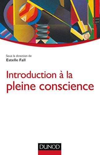 Introduction à la pleine conscience par Estelle Fall