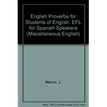 Refranes ingleses para estudiantesde ingles: EFL for Spanish Speakers (Miscellaneous English)