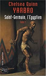 Saint-Germain, l'Egyptien : Tome 1
